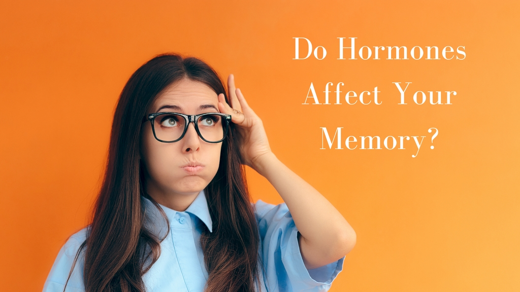 Do Hormones Affect Your Memory?